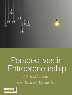 Perspectives in Entrepreneurship: A Critical Approach - Mole, Kevin