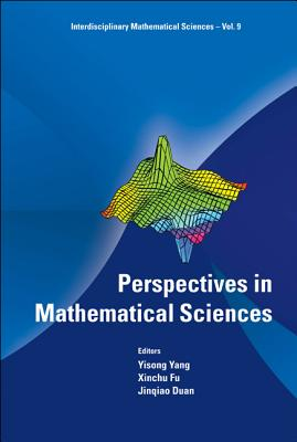 Perspectives in Mathematical Sciences - Yang, Yisong (Editor)