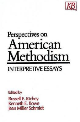 Perspectives on American Methodism: Interpretive Essays - Richey, Russell E