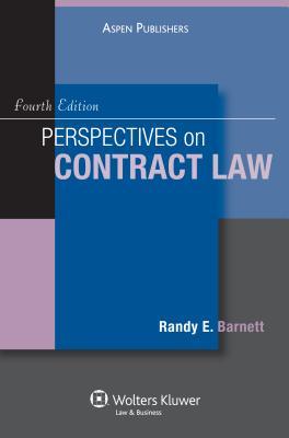 Perspectives on Contract Law - Barnett, Randy E