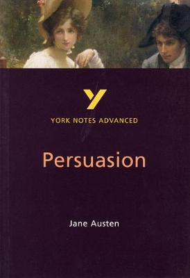 Persuasion: York Notes Advanced - Cowley, Julian