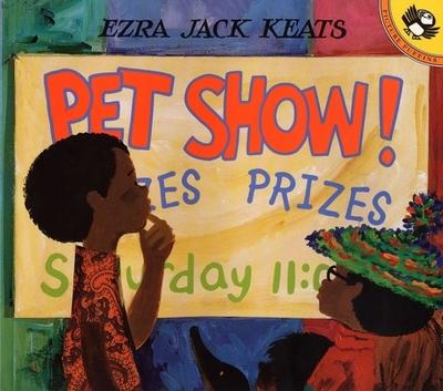 Pet Show! - Keats, Ezra Jack