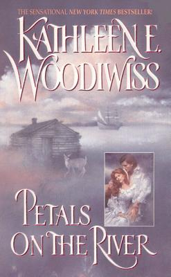 Petals on the River - Woodiwiss, Kathleen E