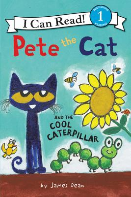 Pete the Cat and the Cool Caterpillar - Dean, James, and Dean, Kimberly