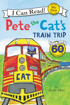 Pete the Cat's Train Trip - Dean, Kimberly