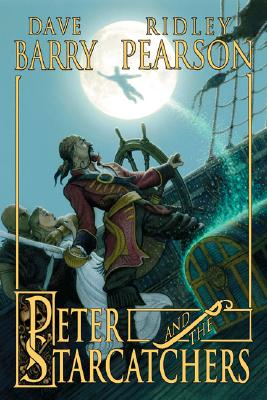 Peter and the Starcatchers - Barry, Dave, Dr., and Pearson, Ridley