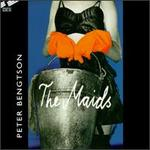 Peter Bengtson: The Maids
