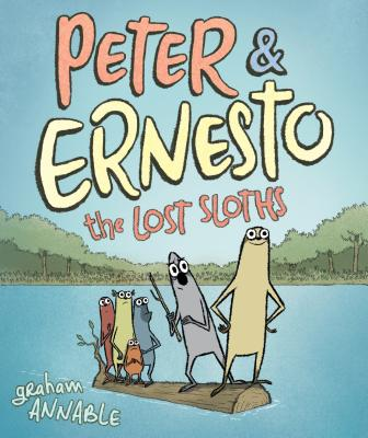 Peter & Ernesto: The Lost Sloths - Annable, Graham