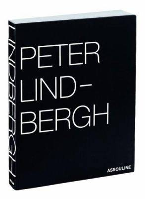 Peter Lindbergh: Selected Work 1996-1998 - Assouline (Creator)