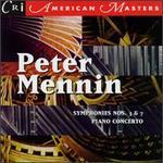 Peter Mennin: Symphonies Nos. 3 & 7; Piano Concerto