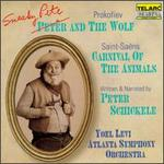 Peter Schickele: Sneaky Pete and The Wolf; Camille Saint-Sa�ns: Carnival of the Animals