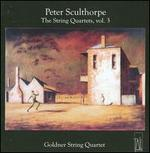Peter Sculthorpe: The String Quartets, Vol. 3