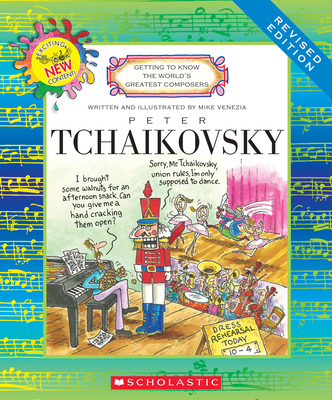 Peter Tchaikovsky (Revised Edition) (Getting to Know the World's Greatest Composers) -