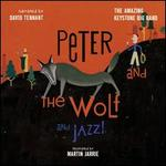 Peter & the Wolf and Jazz