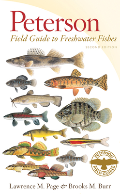 Peterson Field Guide to Freshwater Fishes of North America North of Mexico - Page, Lawrence M