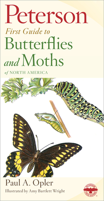 Peterson First Guide to Butterflies and Moths - Peterson, Roger Tory (Editor), and Opler, Paul A, Dr.
