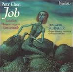 Petr Eben: Job; Laudes; Hommage à Buxtehude