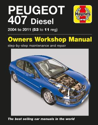 Peugeot 407 Service and Repair Manual -