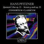 Pfitzner: Quintet Op.23; Sextet Op.55