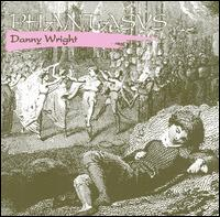 Phantasys - Danny Wright