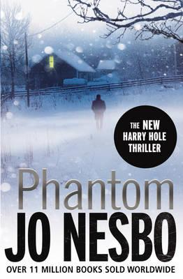 Phantom: A Harry Hole Thriller - Nesbo, Jo, and Bartlett, Don (Translated by)