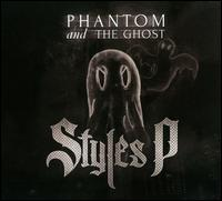 Phantom and the Ghost - Styles P