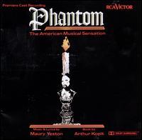 Phantom: The American Musical Sensation - Original Cast Recording