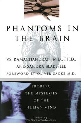 Phantoms in the Brain: Mars and Venus Starting Over - Ramachandran, V S, M.D., Ph.D., and Blakeslee, Sandra