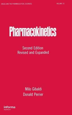 Pharmacokinetics - Gibaldi, Milo (Editor), and Perrier, Donald (Editor)