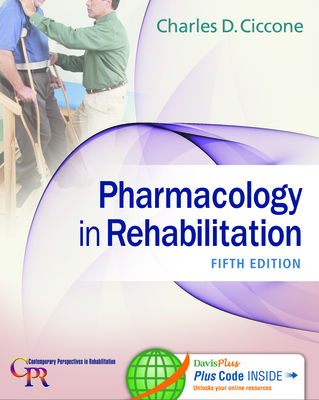 Pharmacology in Rehabilitation - Ciccone, Charles D
