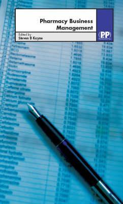 Pharmacy Business Management - Kayne, Steven B