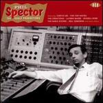 Phil Spector: The Early Productions
