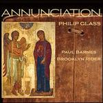 Philip Glass: Annunciation