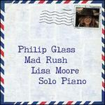Philip Glass: Mad Rush