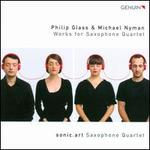 Philip Glass, Michael Nyman: Works for Saxophone Quartet