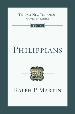 Philippians: An Introduction and Commentary - Martin, Ralph P