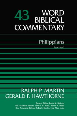 Philippians: Revised - Martin, Ralph P, and Hawthorne, Gerald F, and Thomas Nelson Publishers