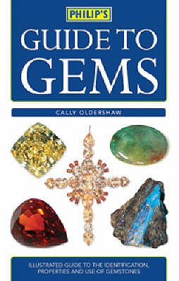Philip's Guide to Gems - Oldershaw, Cally