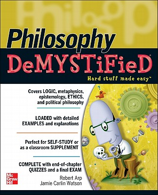 Philosophy Demystified - Arp, Robert