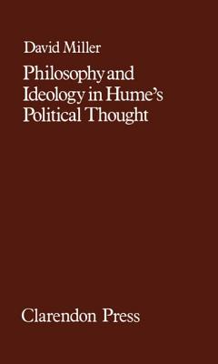 Philosophy & Ideology in Hume's Pol. Thought 08 - Miller, David