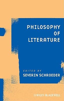 Philosophy of Literature - Schroeder, Severin (Editor)