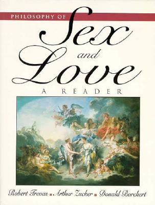 Philosophy of Sex and Love: A Reader - Trevas, Robert