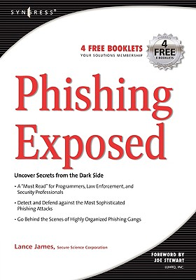 Phishing Exposed - James, Lance