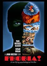 Phobia - John Huston
