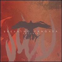 Phoenix - Breaking Pangaea