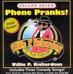 Phone Pranks, Vol. 7