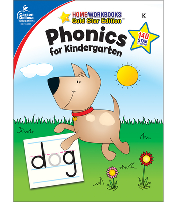 Phonics for Kindergarten, Grade K: Gold Star Edition - Carson-Dellosa Publishing (Compiled by)