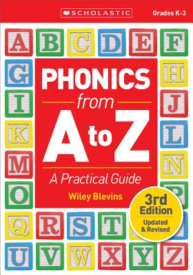 Phonics from A to Z: A Practical Guide - Blevins, Wiley