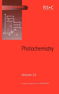 Photochemistry: Volume 33 - Horspool, William M (Contributions by), and Allen, Norman S (Contributions by), and Cox, Alan (Contributions by)