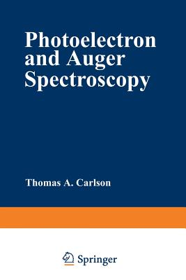 Photoelectron and Auger Spectroscopy - Carlson, Thomas